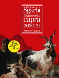 Diario della Capra 2020 - 2021 di Vittorio Sgarbi