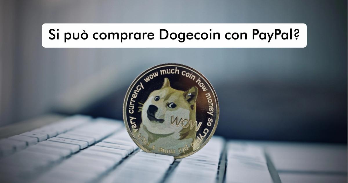 Si può comprare Dogecoin con PayPal?