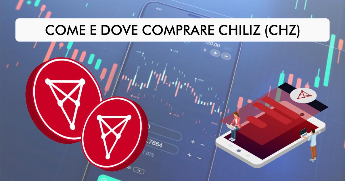 Come e dove comprare Chiliz