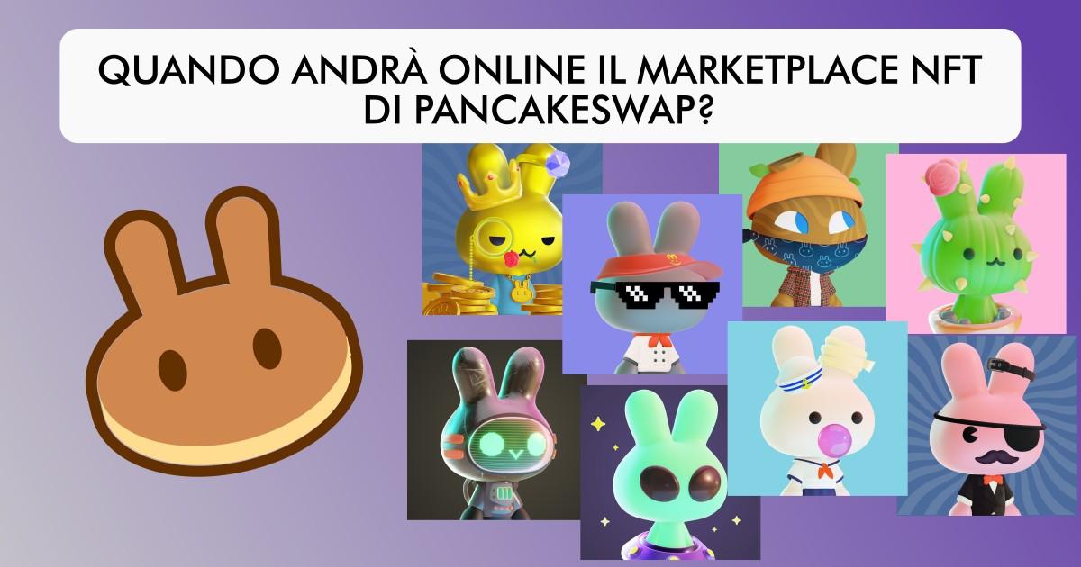 Quando andrà online il marketplace nft pancakeswap